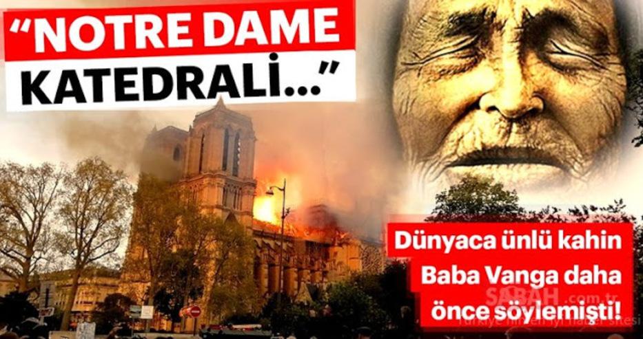 """""""Сабах"""": Баба Ванга е предрекла пожара в катедралата """"Нотр Дам"""""""